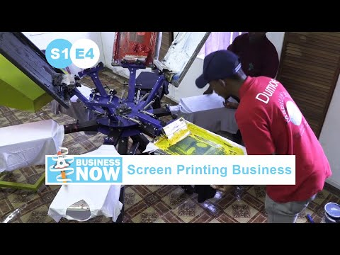 BusinessNow S1E4 - Start a Business with Screen Printer, How Screen Printing Works Explained